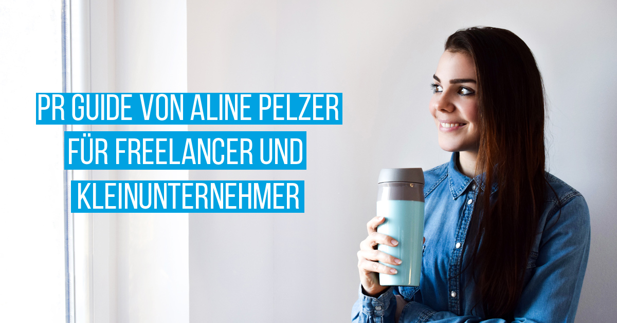 PR & Marketing Guide in Krisen-Zeiten für Freelancer & Unternehmer